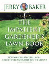 The Impatient Gardeners Lawn Book