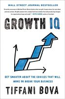 Growth IQ by Tiffany Bova SIGNED 1st Edition Copy