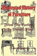 Illustrated History of Furniture: From the Earliest to the Present Time (1893...