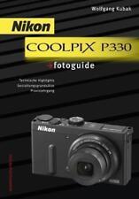 Nikon COOLPIX P 330 - Fotoguide  /  Wolfgang Kubak