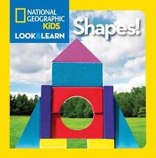Look and Learn: Shapes! by National Geographic Kids Staff (2012, Board Book)