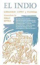 El Indio (english Edition): By Gregory Lopez y Fuentes