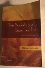 The Sociologically Examined Life Pieces of the Conversation 5th Edition Schwalbe