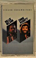 """WILLIE NELSON & EDDIE RABBITT """"Singer Songwriters""""  1995 Cassette  Sony BT21130"""