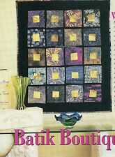 Batik Boutique Quilt Pattern Pieced JR