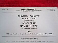 1960 CHRYSLER DeSOTO DODGE PLYMOUTH CARTER AFB 2924S CARBURETOR SPEC -INFO SHEET