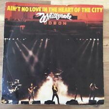 "Whitesnake - Ain't No Love In The Heart Of The City - 7"" Vinyl Single Very Good"