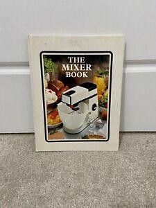 The Mixer Book Kenwood Chef Margaret Hudson Vintage Cookbook 1977 Hardback