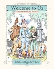 Worlds of Color: Welcome to Oz Adult Coloring Book, N/A