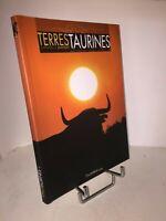 Terres Taurines n° 4 | culture et passion | été 2005