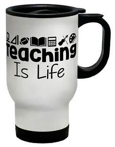 Teaching is Life Travel Mug Cup