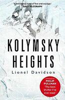 Kolymsky Heights von Davidson, Lionel | Buch | Zustand gut