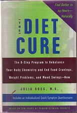 The Diet Cure, Julie Ross,M.A. rebalance body chemistry,end food cravings