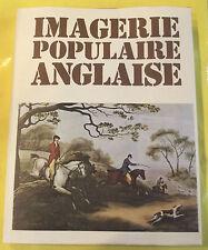 Imagerie Populaire Anglaise par JAMES LAVER
