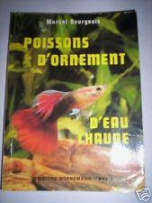POISSONS D'ORNEMENT EAU CHAUDE BOURGEOIS ED. BORNEMANN