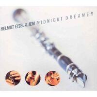 HELMUT & JEM EISEL - MIDNIGHT DREAMER  CD NEW