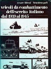 veicoli da combattimento esercito italiano 39 -45