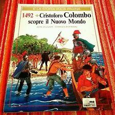 CRISTOFORO COLOMBO SCOPRE IL NUOVO MONDO 1492 Per Ragazzi MALIPIERO Edit. 1991
