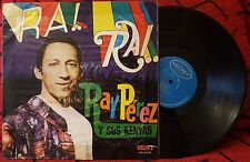RAY PEREZ Y SUS KENYAS **Ra!..Ra!..** ORIGINAL 60's Colombian PRESS LP VERY RARE