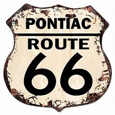 BP-0027 PONTIAC ROUTE 66 Shield Rustic Chic Sign Bar Store Shop Home Decor