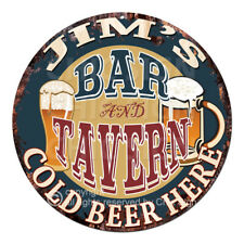 CPBT-0153 JIM'S BAR N TAVERN COLD BEER HERE Sign Father's Day Gift For Man