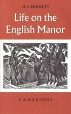 Life on the English Manor: A Study of Peasant Conditions 1150-1400 (Ca-ExLibrary
