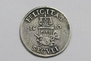 SPANISH NETHERLANDS 1610 FELICITAS SECVLI SILVER ALBERT SCARCE B34 #K9547