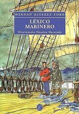 NEW Lexico Marinero. Diccionario Nautico Ilustrado (Spanish Edition)