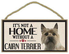 Wood Sign: It's Not A Home Without A Cairn Terrier | Dogs, Gifts, Decorations