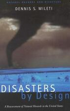 Disasters by Design: A Reassessment of Natural Hazards in the United States (iNa