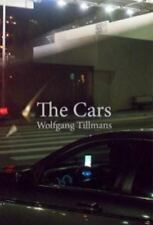Wolfgang Tillmans: The Cars (Paperback or Softback)