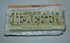 Special Teacher Plaque Teaching Is A Work Of Heart Driftwood Style NEW
