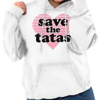 Save The Tatas Funny Breast Cancer Awareness BCA Gift Hoodie For Ladies