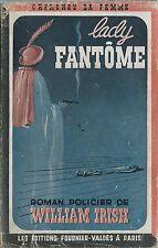 RARE EO 1948 WILLIAM IRISH + BELLE JAQUETTE : LADY FANTÔME ( CHERCHEZ LA FEMME )
