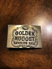 Belt Buckle Vintage from the 1960's Golden Nugget Gambling Hall has image of go