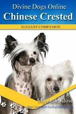 Divine Dog Online: Chinese Crested by Mychelle Klose (2016, Paperback)