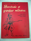 "Alfred De Vigny ""Servitude et grandeur militaires"" Libro Francese 1959"