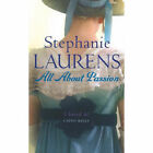 All About Passion by Stephanie Laurens (Paperback, 2007)