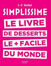 Simplissime desserts Hachette Cuisine