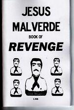 JESUS MALVERDE BOOK OF REVENGE S. Rob occult black magic