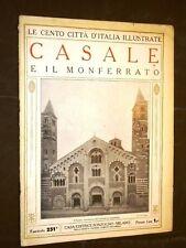 Casale e il Monferrato - Cento Città d'Italia illustrate
