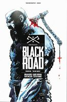BLACK ROAD TP (IMAGE COMICS) VOL 1 (MR) BRIAN WOOD GARRY BROWN