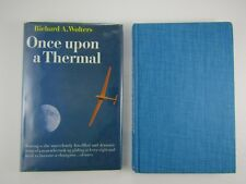ONCE UPON A THERMAL By Richard A. Wolters 2nd Printing 1973 Airplane Gliding
