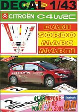DECAL 1/43 CITROEN C4 WRC DANI SORDO R.PORTUGAL 2007 3rd (01)