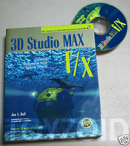3D Studio Max FX - Creating Hollywood Style Special FX
