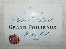 B1490/ ANCIENNE ÉTIQUETTE VIN CHÂTEAU DUTRUCH GRAND POUJEAUX 1931 MOULIS-MEDOC