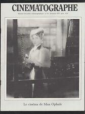 CINEMATOGRAPHE décembre 1977. N°33. Le cinéma de Max Ophuls.