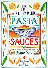 The Top One Hundred Pasta Sauces Seed, Diane Paperback Like New FREE SHIPPING!!