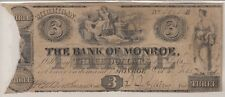 "1835 THE BANK OF MONROE THREE DOLLAR BANKNOTE ""ELUSIVE & RARE in Any CONDITION"