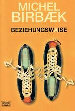 Beziehungswaise / Michael Birbaek, Liebes-Roman